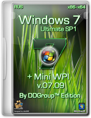Windows 7 Ultimate SP1 [x86-x64] + Mini WPI by DDGroup Edition [v.07.09][Rus]